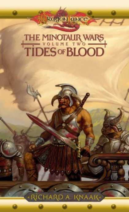 Bestselling Sci-Fi/ Fantasy (2006) - Tides of Blood: The Minotaur Wars, Volume Two (Dragonlance: The Minotaur Wars) b