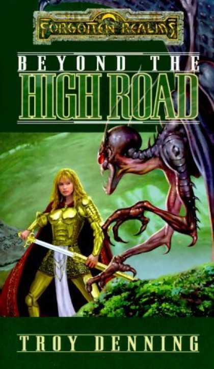 Bestselling Sci-Fi/ Fantasy (2006) - Beyond the High Road (Forgotten Realms: The Cormyr Saga, Book 2) by Troy Denning