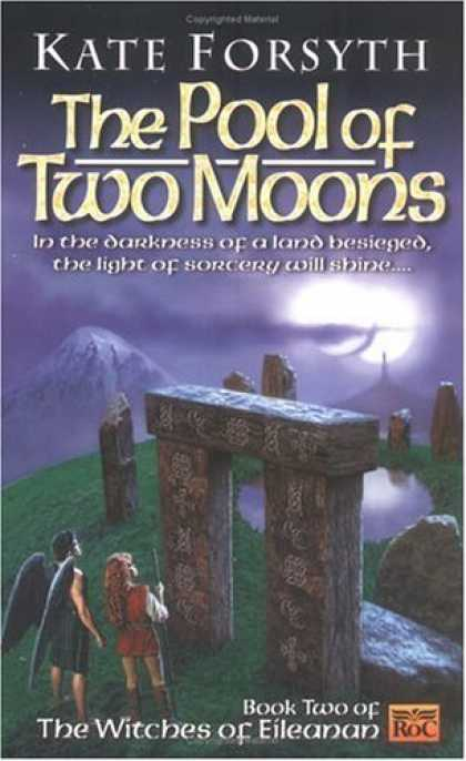 Bestselling Sci-Fi/ Fantasy (2006) - The Pool of Two Moons: Witches of Eileanen Book 2 (Witches of Eileanan) by Kate