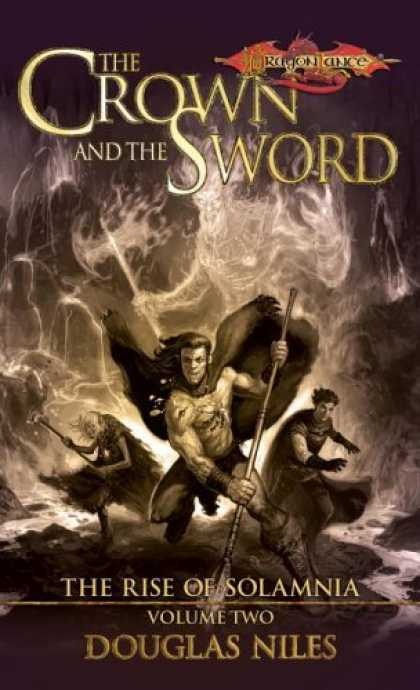 Bestselling Sci-Fi/ Fantasy (2006) - Crown and the Sword, The: Rise of Solamnia, Volume Two (Rise of Solamnia) by Dou