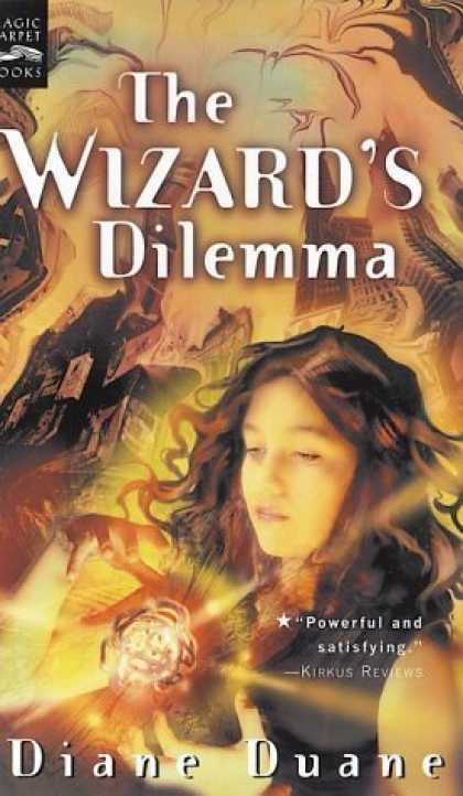 Bestselling Sci-Fi/ Fantasy (2006) - The Wizard's Dilemma: The Fifth Book in the Young Wizards Series by Diane Duane