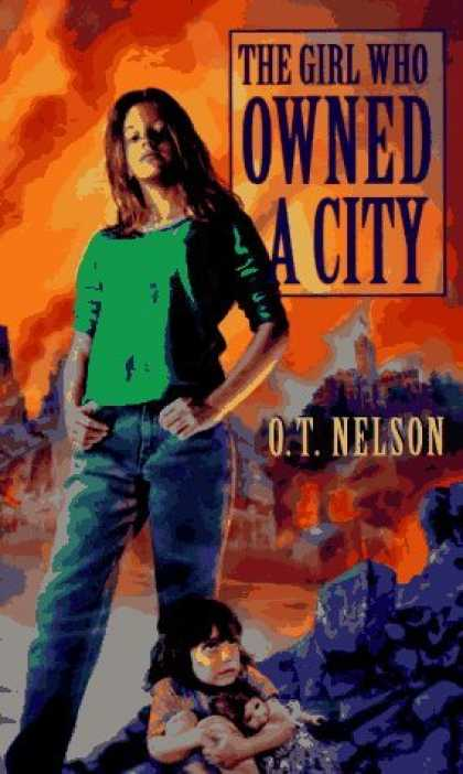 Bestselling Sci-Fi/ Fantasy (2006) - The Girl Who Owned A City by O.T. Nelson