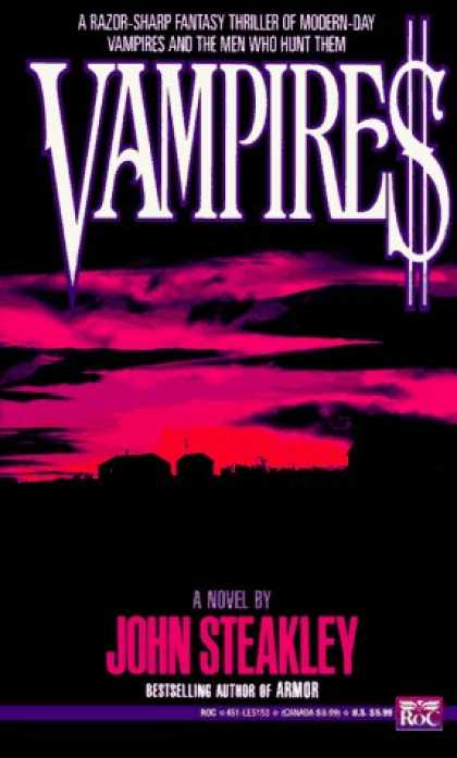 Bestselling Sci-Fi/ Fantasy (2006) - Vampire: A Novel by John Steakley