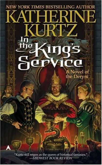 Bestselling Sci-Fi/ Fantasy (2006) - In the King's Service: A Novel of the Deryni by Katherine Kurtz
