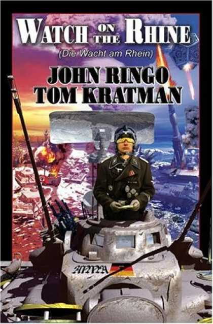 Bestselling Sci-Fi/ Fantasy (2006) - Watch on the Rhine by John Ringo
