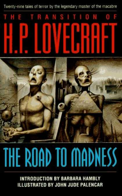 Bestselling Sci-Fi/ Fantasy (2006) - The Road to Madness by H. P. Lovecraft