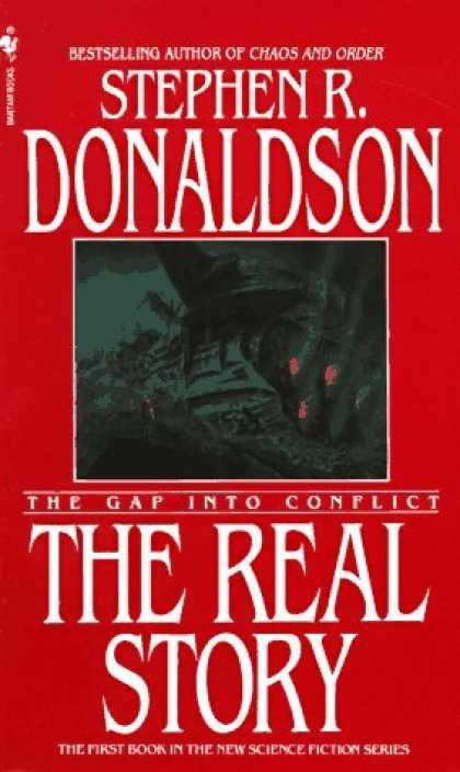 Bestselling Sci-Fi/ Fantasy (2006) - The Real Story: The Gap into Conflict (Gap) by Stephen R. Donaldson
