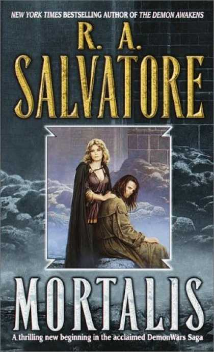 Bestselling Sci-Fi/ Fantasy (2006) - Mortalis (DemonWars) by R.A. Salvatore