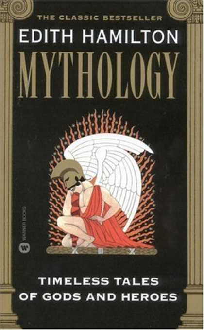 Bestselling Sci-Fi/ Fantasy (2006) - Mythology: Timeless Tales of Gods and Heroes by Edith Hamilton