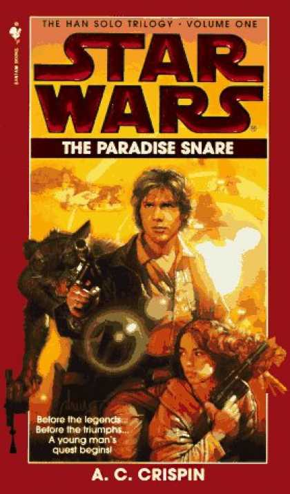 Bestselling Sci-Fi/ Fantasy (2006) - The Paradise Snare (Star Wars: The Han Solo Trilogy, Volume 1) by A.C. Crispin