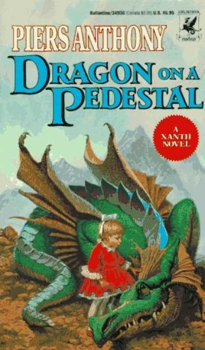 Bestselling Sci-Fi/ Fantasy (2006) - Dragon on a Pedestal (Xanth Novels (Paperback)) by Piers Anthony