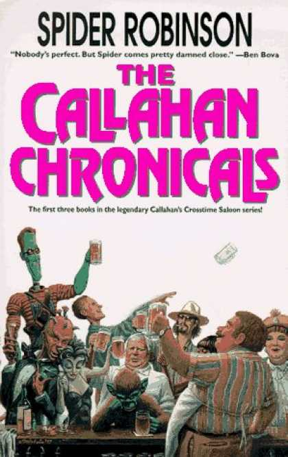 Bestselling Sci-Fi/ Fantasy (2006) - The Callahan Chronicals by Spider Robinson