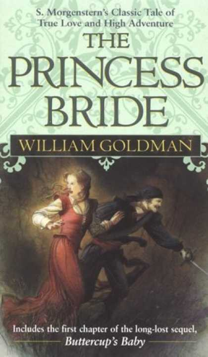 Bestselling Sci-Fi/ Fantasy (2006) - The Princess Bride: S Morgenstern's Classic Tale of True Love and High Adventure