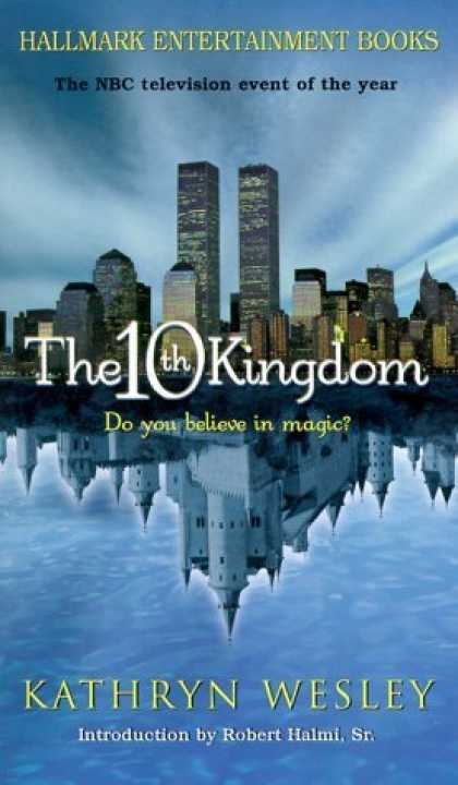 Bestselling Sci-Fi/ Fantasy (2006) - The 10th Kingdom (Hallmark Entertainment Books) by Kathryn Wesley