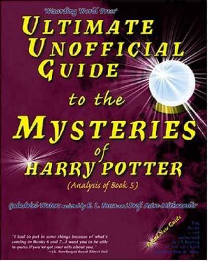 Bestselling Sci-Fi/ Fantasy (2006) - Ultimate Unofficial Guide to the Mysteries of Harry Potter (Analysis of Book 5)