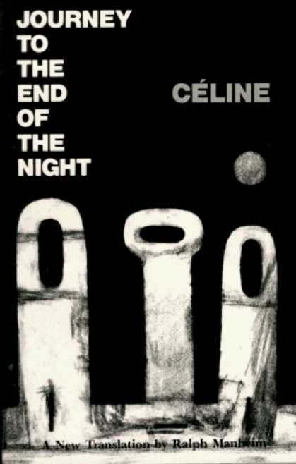 Bestselling Sci-Fi/ Fantasy (2006) - Journey to the End of the Night by Louis-Ferdinand Celine