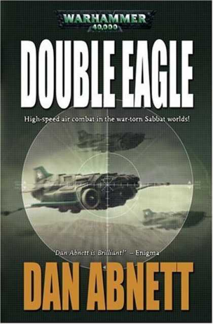Bestselling Sci-Fi/ Fantasy (2006) - Double Eagle (Gaunt's Ghosts) by Dan Abnett