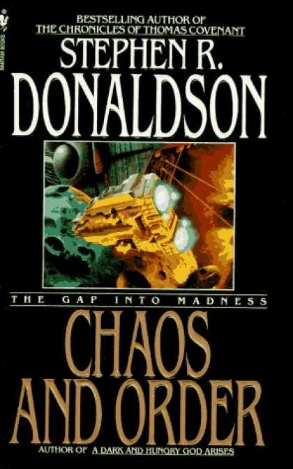 Bestselling Sci-Fi/ Fantasy (2006) - Chaos and Order: The Gap Into Madness (Gap) by Stephen R. Donaldson