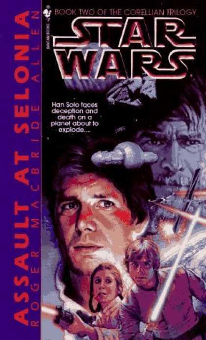 Bestselling Sci-Fi/ Fantasy (2006) - Assault at Selonia (Star Wars: The Corellian Trilogy, Book 2) by Roger Macbride