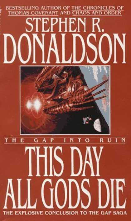 Bestselling Sci-Fi/ Fantasy (2006) - This Day All Gods Die (Gap) by Stephen R. Donaldson