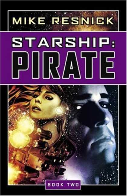 Bestselling Sci-Fi/ Fantasy (2006) - Starship: Pirate (Starship) by Michael D. Resnick