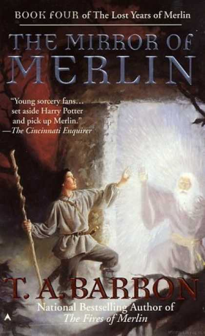Bestselling Sci-Fi/ Fantasy (2006) - The Mirror of Merlin (Lost Years of Merlin) by T. A. Barron