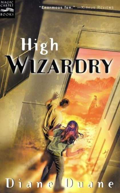 Bestselling Sci-Fi/ Fantasy (2006) - High Wizardry: The Third Book in the Young Wizards Series by Diane Duane