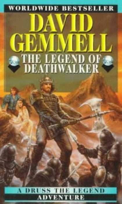 Bestselling Sci-Fi/ Fantasy (2006) - The Legend of Deathwalker (Drenai Tales, Book 7) by David Gemmell