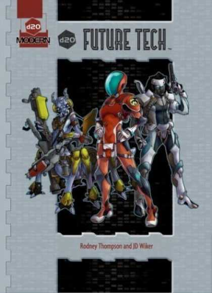 Bestselling Sci-Fi/ Fantasy (2006) - d20 Future Tech (d20 Modern Supplement) by Rodney Thompson