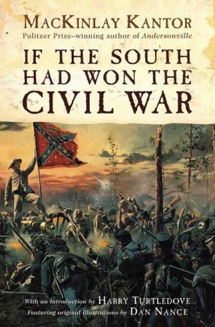 Bestselling Sci-Fi/ Fantasy (2006) - If The South Had Won The Civil War by MacKinlay Kantor