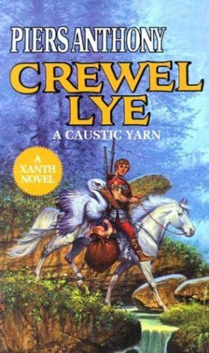 Bestselling Sci-Fi/ Fantasy (2006) - Crewel Lye (Magic of Xanth) by Piers Anthony