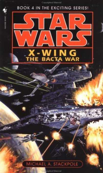 Bestselling Sci-Fi/ Fantasy (2006) - The Bacta War (Star Wars: X-Wing Series, Book 4) by Michael A. Stackpole