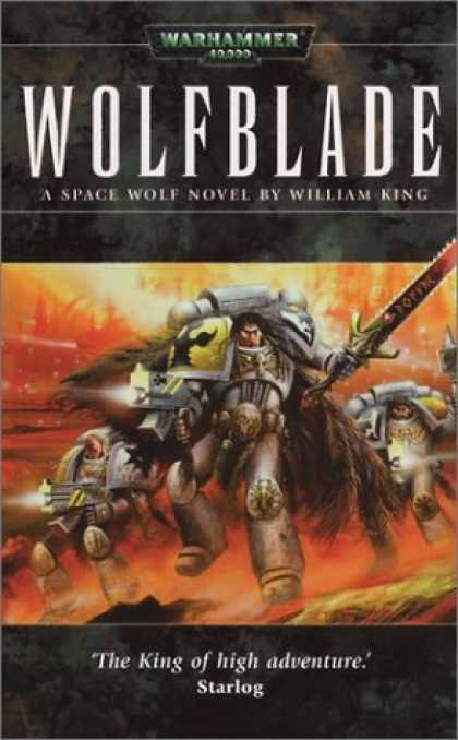 Bestselling Sci-Fi/ Fantasy (2006) - Wolfblade (Warhammer 40,000 Novels (Paperback)) by William King