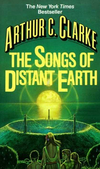 Bestselling Sci-Fi/ Fantasy (2006) - Songs of Distant Earth by Arthur C. Clarke