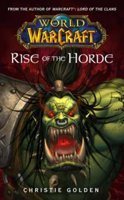 Bestselling Sci-Fi/ Fantasy (2006) - Rise of the Horde (Worlds of Warcraft) by Christie Golden