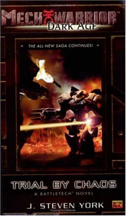 Bestselling Sci-Fi/ Fantasy (2006) - Mechwarrior: Dark Age #20: Trial By Chaos (A BattleTech Novel) (Mechwarrior Dark