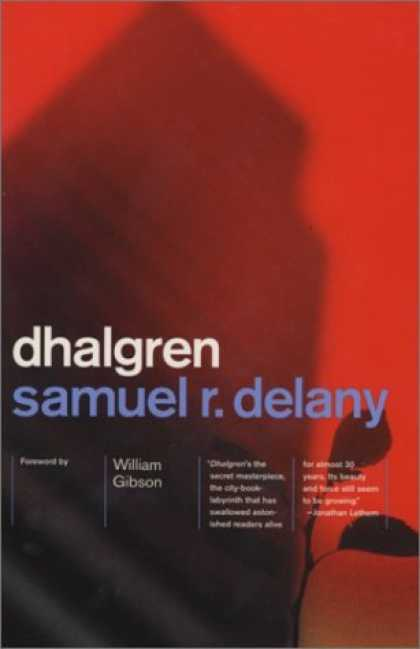 Bestselling Sci-Fi/ Fantasy (2006) - Dhalgren by Samuel R. Delany