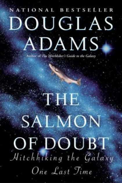 Bestselling Sci-Fi/ Fantasy (2006) - The Salmon of Doubt by Douglas Adams