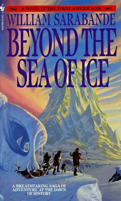 Bestselling Sci-Fi/ Fantasy (2006) - Beyond the Sea of Ice: The First Americans, Book 1 (First Americans Saga) by Wil