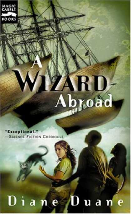 Bestselling Sci-Fi/ Fantasy (2006) - A Wizard Abroad: The Fourth Book in the Young Wizards Series by Diane Duane