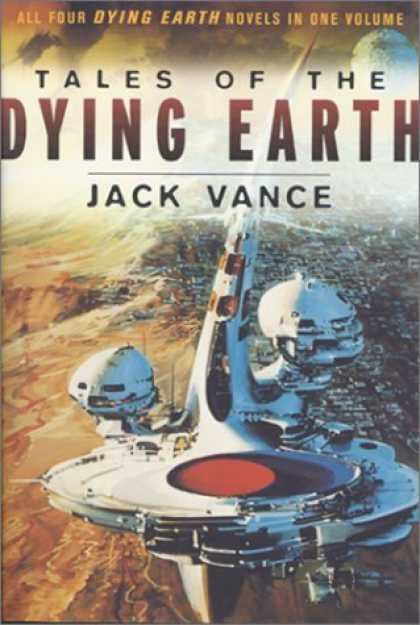 Bestselling Sci-Fi/ Fantasy (2006) - Tales of the Dying Earth by Jack Vance