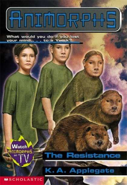 Bestselling Sci-Fi/ Fantasy (2006) - Animorphs #47: The Resistance (Animorphs) by K.A. Applegate