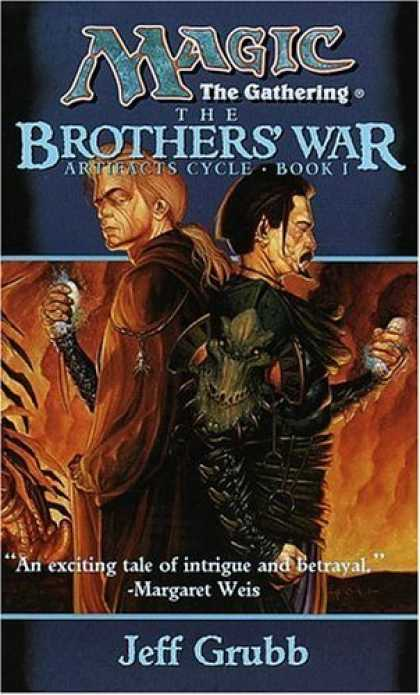 Bestselling Sci-Fi/ Fantasy (2006) - The Brothers' War (Magic: The Gathering: Artifacts Cycle) by Jeff Grubb