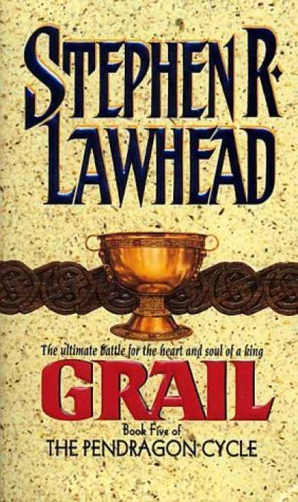 Bestselling Sci-Fi/ Fantasy (2006) - Grail (The Pendragon Cycle, Book 5) by Stephen R. Lawhead