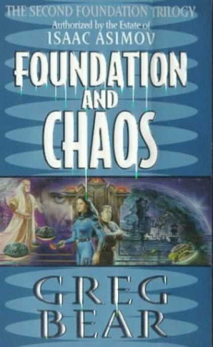 Bestselling Sci-Fi/ Fantasy (2006) - Foundation and Chaos: The Second Foundation Trilogy (Foundation Trilogy Series)