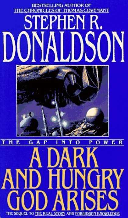 Bestselling Sci-Fi/ Fantasy (2006) - A Dark and Hungry God Arises by Stephen R. Donaldson