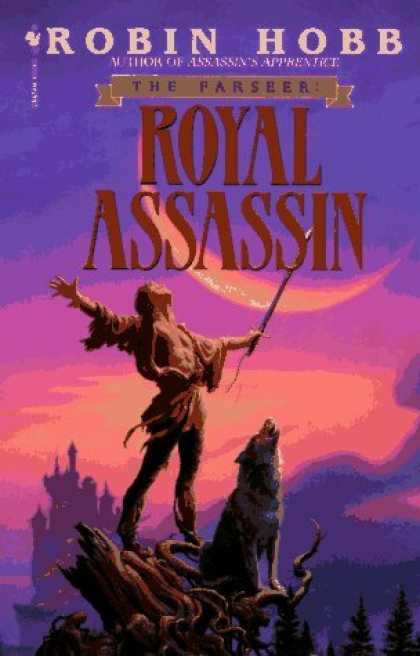 Bestselling Sci-Fi/ Fantasy (2006) - Royal Assassin (The Farseer Trilogy, Book 2) by Robin Hobb