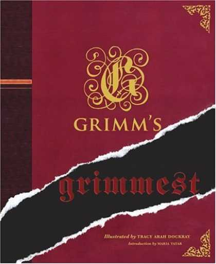 Bestselling Sci-Fi/ Fantasy (2006) - Grimm's Grimmest by Jacob Grimm