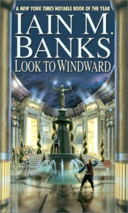 Bestselling Sci-Fi/ Fantasy (2006) - Look to Windward by Iain M. Banks