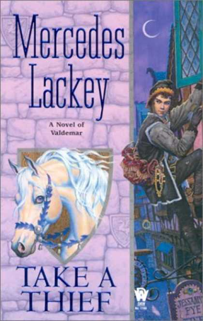 Bestselling Sci-Fi/ Fantasy (2006) - Take a Thief: A Novel of Valdemar by Mercedes Lackey